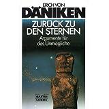 """Zur�ck zu den Sternenvon """"Erich von D�niken"""""""
