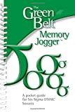 img - for The Green Belt Memory Jogger: A Pocket Guide for Six SIGMA DMAIC Success book / textbook / text book