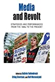 "BOOKS RECEIVED: Kathrin Fahlenbrach, Erling Sivertsen and Rolf Werenskjold, eds., ""Media and Revolt: Strategies and Performances From the 1960s to the Present"" (Berghahn Books, 2016)"