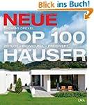 Neue Top 100 H�user: Zeitlos - indivi...