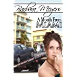 A Month from Miami ~ Barbara Meyers
