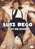 echange, troc Luis Rego... Fait Un Effort