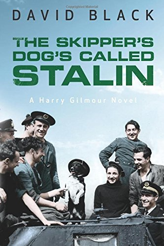 The Skipper's Dog's Called Stalin   Harry Gilmour #2, Black, David