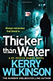 Thicker than Water (Jessica Daniel Book 6)
