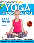 Yoga for Kids: Safe Yoga Poses for Ch...