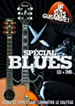 Je Suis Guitariste : Sp�cial Blues