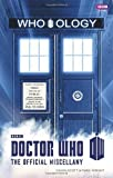 img - for By Cavan Scott - Doctor Who: Who-ology (Dr Who) (4.2.2013) book / textbook / text book