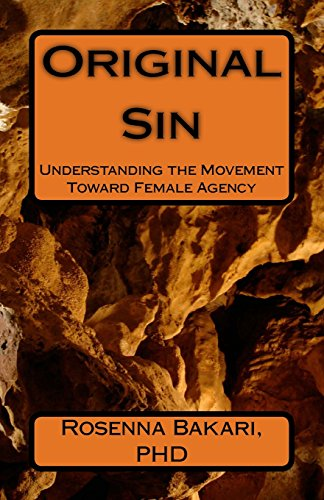 Original Sin: Understanding the Movement Toward Female Agency