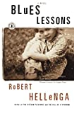 Blues Lessons: A Novel (0743225465) by Hellenga, Robert