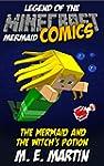 Minecraft: Legend of the Minecraft Me...