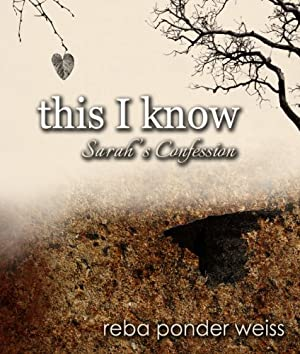 this I know - Sarah's Confession