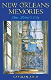 New Orleans Memories: One Writers City