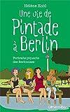 echange, troc Hélène Kohl - Une vie de pintade à Berlin