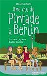 Une vie de pintade à Berlin par Kohl