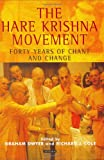 img - for The Hare Krishna Movement: Forty Years of Chant and Change book / textbook / text book