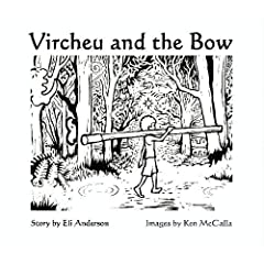 Vircheu and the Bow (Vircheu's Adventures)