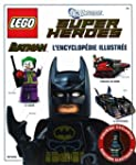 LEGO Batman : l'encyclop�die illustr�e