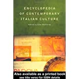 Encyclopedia of Contemporary Italian Culturedi Gino Moliterno