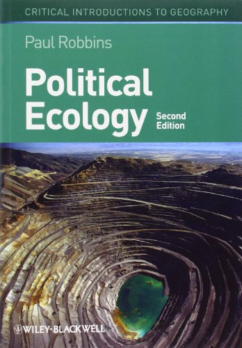 Political Ecology: A Critical Introduction, 2nd Edition...