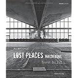 """Lost Places Magdeburg: Spuren der Zeitvon """"Sabine Ullrich"""""""