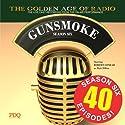 Gunsmoke, Season 6  by  PDQ Audioworks Narrated by William Conrad