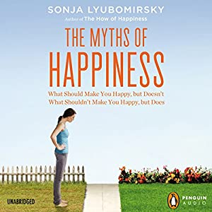 The Myths of Happiness Audiobook