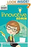 The Innovative Admin