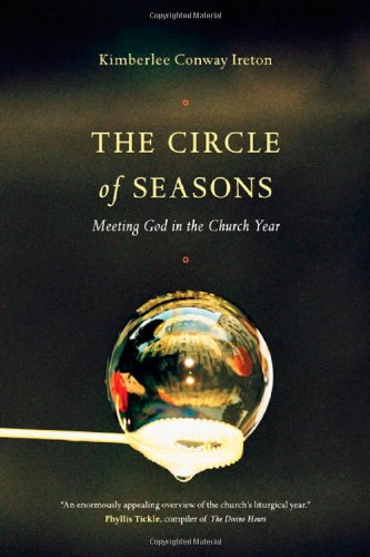The Circle of Seasons: Meeting God in the Church Year (The Seasons Of God compare prices)