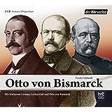 Otto von Bismarck: Originalton-Feature