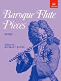 Baroque Flute Pieces (Baroque Flute Pieces (Abrsm)) (Bk. 1)