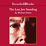 The Last Jew Standing | Michael Simon