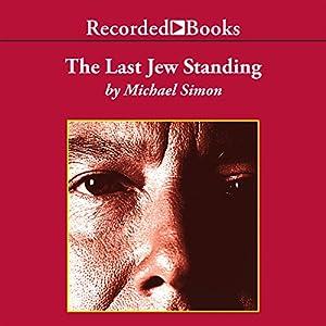 The Last Jew Standing Audiobook