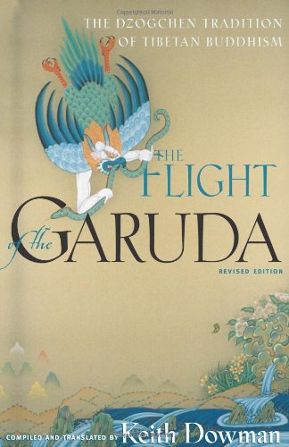 Flight of the Garuda: Dzogchen Teachings of Tibetan Buddhism