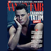 Vanity Fair: August 2015 Issue (       UNABRIDGED) by Vanity Fair, Graydon Carter - editor Narrated by various narrators