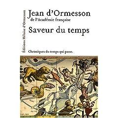 2009 - Saveur du temps - Jean d' ORMESSON 51Wm5BKhSpL._SL500_AA240_