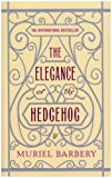 The Elegance of the Hedgehog Muriel Barbery