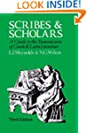 Scribes and Scholars: A Guide to the...