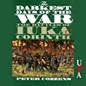The Darkest Days of the War: The Battles of luka and Corinth (       UNABRIDGED) by Peter Cozzens Narrated by Don Hagen