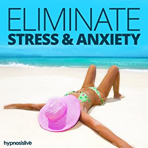 Eliminate Stress & Anxiety - Hypnosis | [Hypnosis Live]