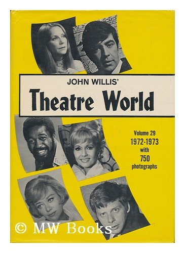 Theatre World 1972-1973 Vol 29