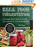 Real Food Fermentation: Preserving Wh...