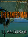 img - for The Hanged Man (The Mira Morales Series) book / textbook / text book