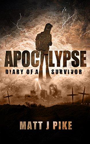 Apocalypse: Diary Of A Survivor by Matt Pike ebook deal