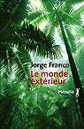 Le monde extérieur par Franco