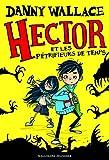 """Afficher """"Hector et les pétrifieurs de temps"""""""