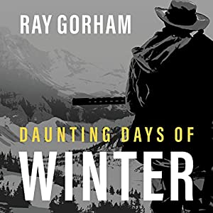 Daunting Days of Winter Audiobook