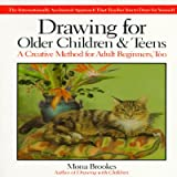 Drawing for Older Children & Teens [DRAWING FOR OLDER CHILDREN & T]