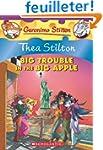 Thea Stilton: Big Trouble in the Big...