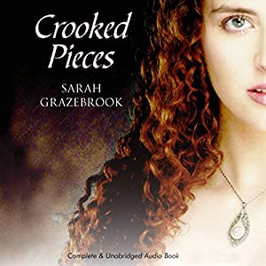 Crooked Pieces Audiobook
