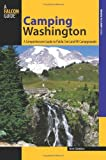 img - for Camping Washington, 2nd: A Comprehensive Guide to Public Tent and RV Campgrounds (State Camping Series) book / textbook / text book